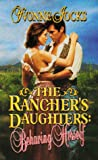 img - for The Rancher's Daughters: Behaving Herself book / textbook / text book