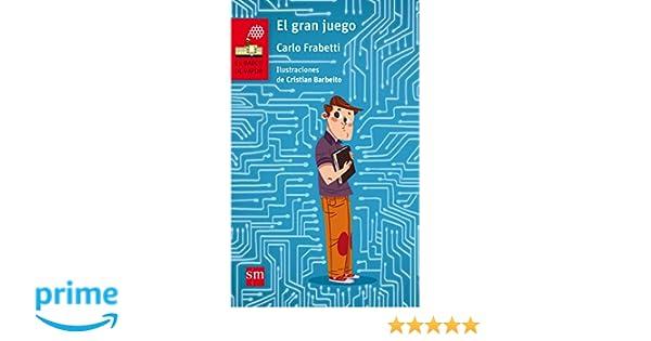 El gran juego (El Barco de Vapor Roja): Amazon.es: Carlo Frabetti, Cristian Barbeito Jerez: Libros