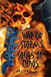 War of Storms, Souls of Chaos, T. M. Mason, 1413711251