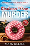 """ATTENTION:  This #1 Best Seller is back with a Second Edition Release of Book 1 in the Donut Hole Series.""""This book is a culinary delight! I really enjoyed all the donut descriptions and Heather, the amateur sleuth, is a very likable character.""""We'..."""