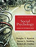 Social Psychology, Douglas T. Kenrick and Steven L. Neuberg, 0205698077