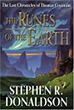 The Runes of the Earth (The Last Chronicles of Thomas Covenant, Book 1)
