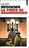 La porte de Brandebourg par Brookner