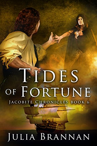 (Tides of Fortune (Jacobite Chronicles Book 6))