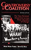 Controversy and Coalition : The Feminist Movement Across Three Decades of Change, Ferree, Myra M. and Hess, Beth B., 0805738827