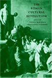 img - for The Roman Cultural Revolution book / textbook / text book