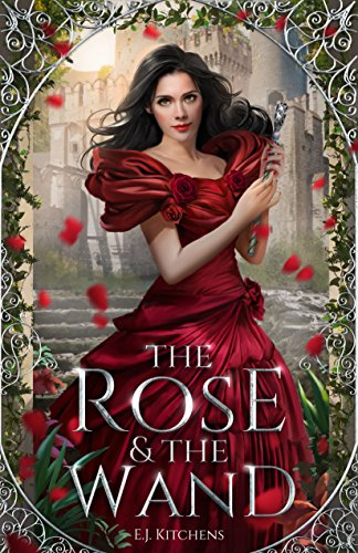 The Rose and the Wand (The Magic Collectors Book 1)