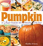 Pumpkin, a Super Food for All 12 Months of the Year