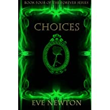 Choices (The Forever Series) (Volume 4)