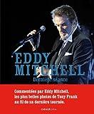 Eddy Mitchell - Dernière séance
