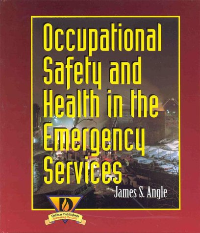 Occupational Health and Safety in the Emergency Services