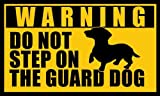 American Vinyl Dachshund Do Not Step on The Guard