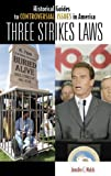 Three Strikes Laws, Jennifer E. Walsh, 031333708X