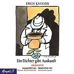 Ein Dichter gibt Auskunft: Gedichte - ausgewählt von Marcel Reich-Ranicki | Erich Kästner
