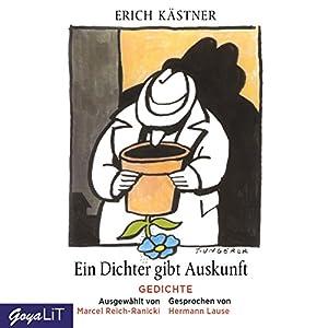 Ein Dichter gibt Auskunft: Gedichte - ausgewählt von Marcel Reich-Ranicki Hörbuch