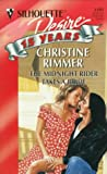 The Midnight Rider Takes a Bride, Christine Rimmer, 0373761015