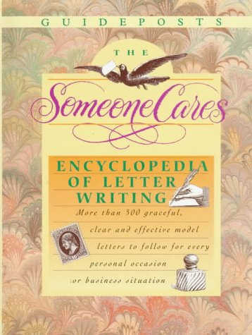 The Someone Cares Encyclopedia of Letter Writing: A Guideposts Book