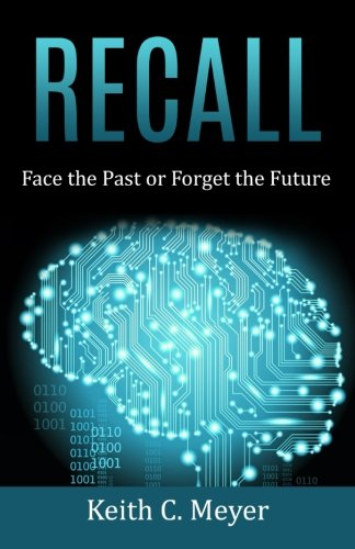 Recall: Face the Past or Forget the Future