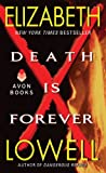 Death is Forever by Elizabeth Lowell front cover