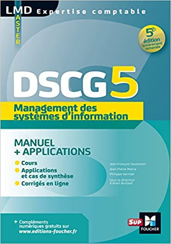 tout le dscg 5 management des systemes dinformations lmd collection expertise comptable french edition