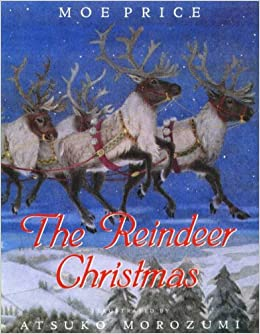 Image result for the reindeer christmas by moe price