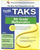 Texas TAKS 8th Grade Mathematics, Stephen Hearne and Penny Luczak, 073860030X