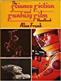 """The Science Fiction Fantasy Film Handbook"" av Alan Frank"