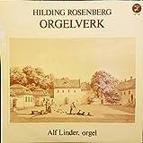 Hilding Rosenberg: Orgelverk - Alf Linder