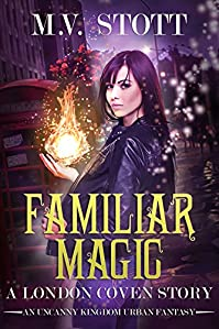 Familiar Magic by M.V. Stott ebook deal