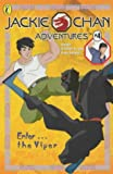 img - for Enter... the Viper (Jackie Chan Adventures) book / textbook / text book