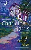 Last Scene Alive, Charlaine Harris, 0778323641