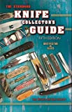 The Standard Knife Collector's Guide, Ron Stewart and Roy Ritchie, 1574325205