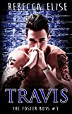 Travis (The Foster Boys Book 1)