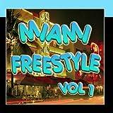 Miami Freestyle Vol 1