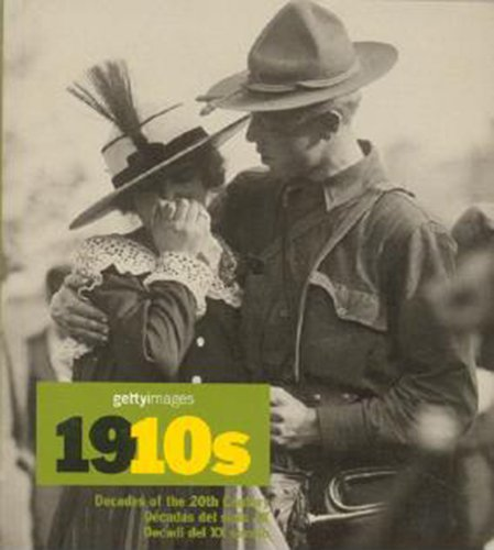 Read Online 1910s.  Decades of the 20th Century; Décadas del siglo XX; Decadi del XX secola, Trilingual pdf epub