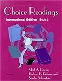 Choice Readings, Int'l Ed, Mark A. Clarke and Barbara K. Dobson, 0472084585