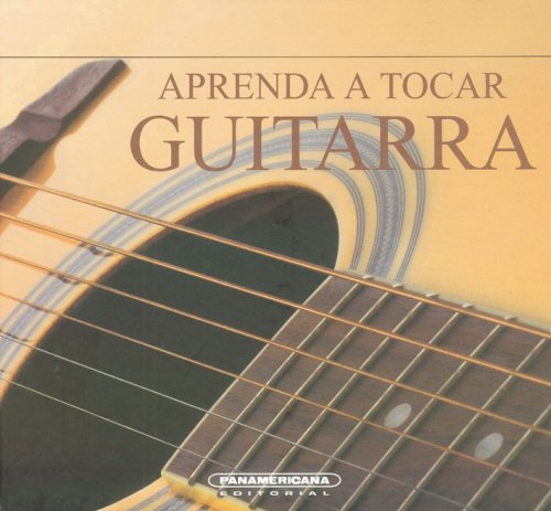 Descargar Libro Aprenda A Tocar Guitarra/ Learn To Play Guitar Jeff Ellis