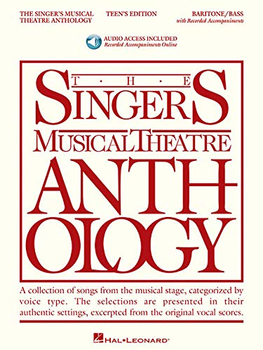 (The Singer's Musical Theatre Anthology - Teen's Edition: Baritone/Bass Book with Online Audio (Singers Musical Theater Anthology: Teen's Edition))