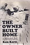 The Owner-Built Home, Kern, Ken, 0684142236