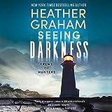 Seeing Darkness: Krewe of Hunters, Book 30