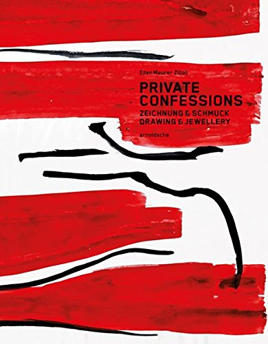 Private Confessions: Drawing & Jewellery (English and German Edition)