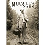 Miracles on the Nars' | Richard M. Newton MD