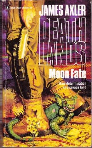 Moon Fate (Deathlands No 16) -
