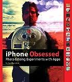 iPhone Obsessed, Dan Marcolina, 0321771621