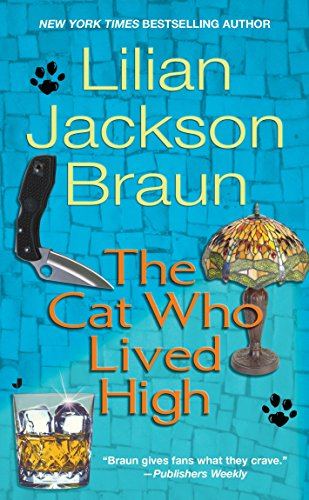 The Cat Who Lived High (Who The Series Cat)