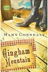 Gingham Mountain (Lassoed in Texas Book 3)