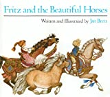 Fritz and the Beautiful Horses, Jan Brett, 0785712658