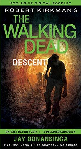 The Walking Dead: Descent--Exclusive Digital Booklet (The Walking Dead Series Book 5)