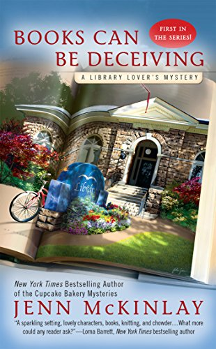 Books Can Be Deceiving (A Library Lover's Mystery Book 1) (Jen Mckinlay)