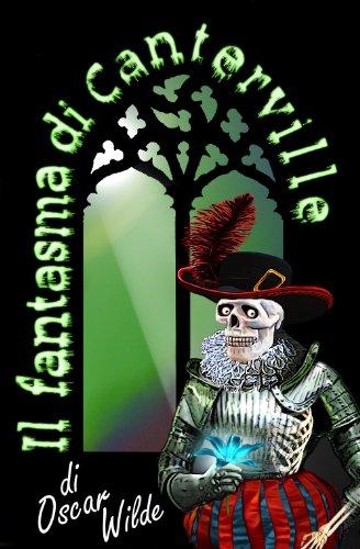 Il fantasma di Canterville (Edizione bilingue con testo italiano e inglese) (Italian -